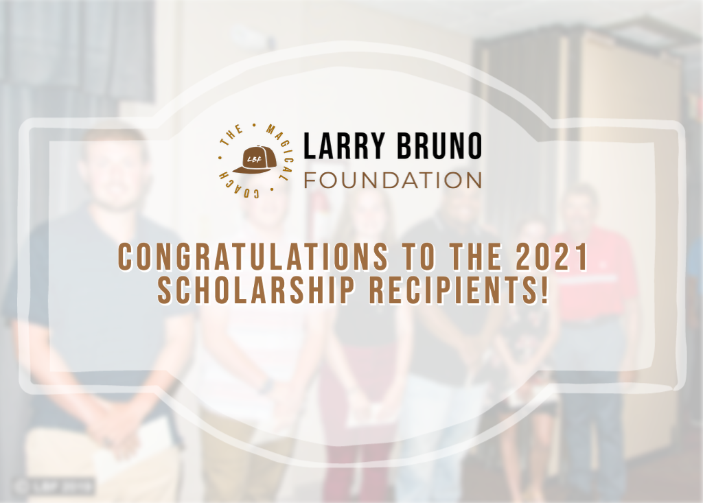 Congrats 2021 Scholarship Recipients